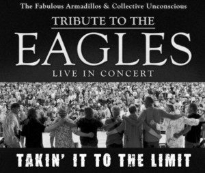 Takin' It To The Limit: An Eagles Tribute